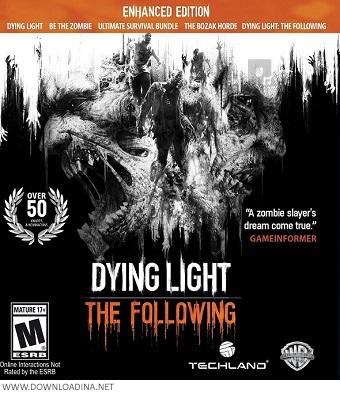 دانلود بازی Dying Light The Following Enhanced Edition برای PC