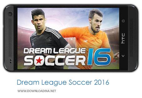 دانلود بازی Dream League Soccer 2016 برای اندروید