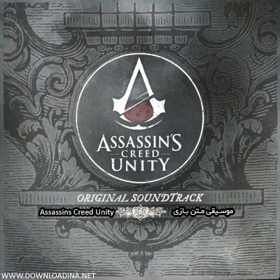 Assassins Creed Unity-Soundtrack (www.Downloadina.Net)
